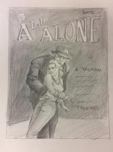 All Alone Sketch