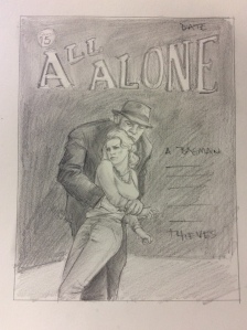 All Alone Sketch