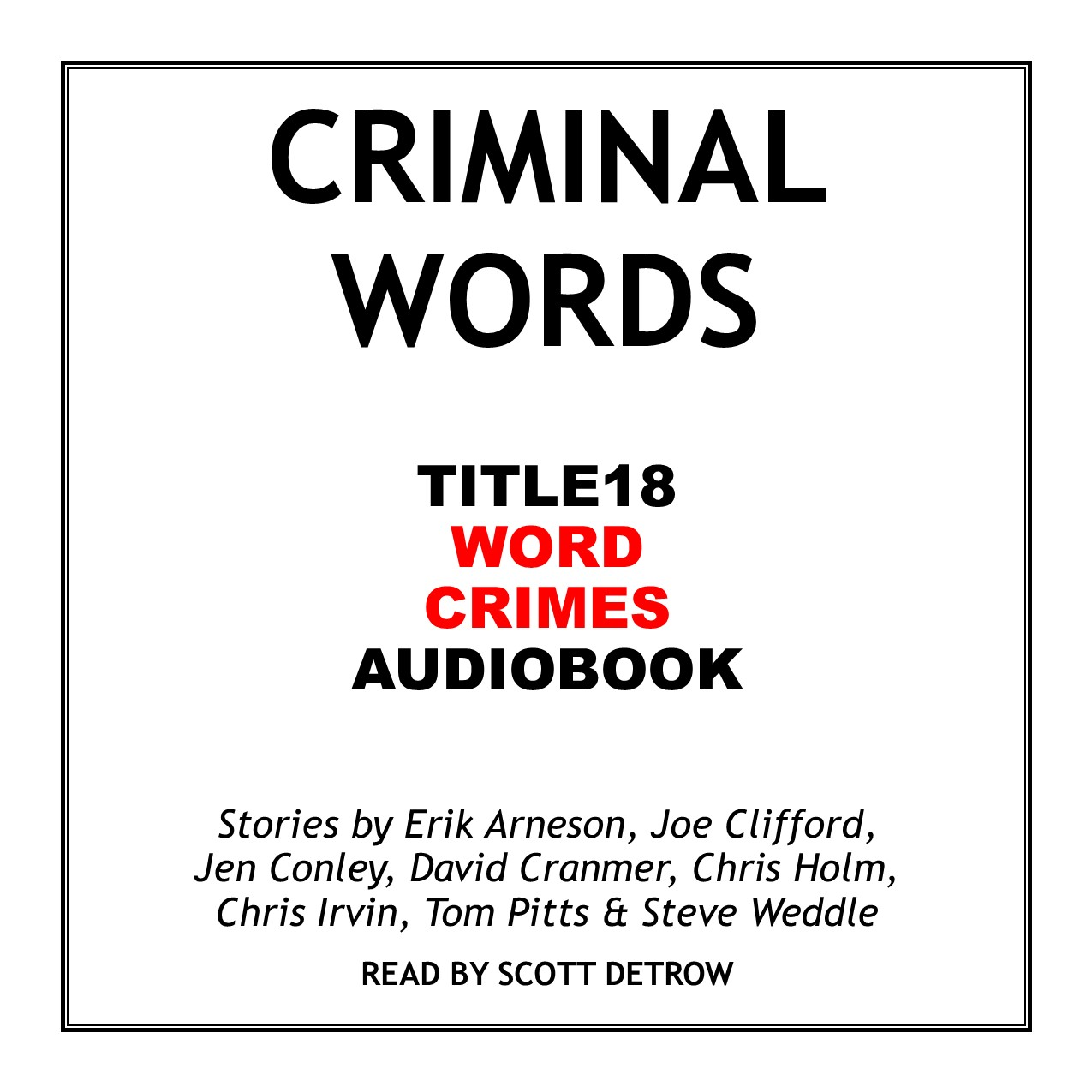 Criminal Words Audiobook