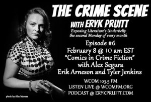 The Crime Scene with Eryk Pruitt